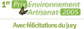 Premier prix environnement artisanat 2005